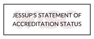 Jessup's Statement of Accreditation Status