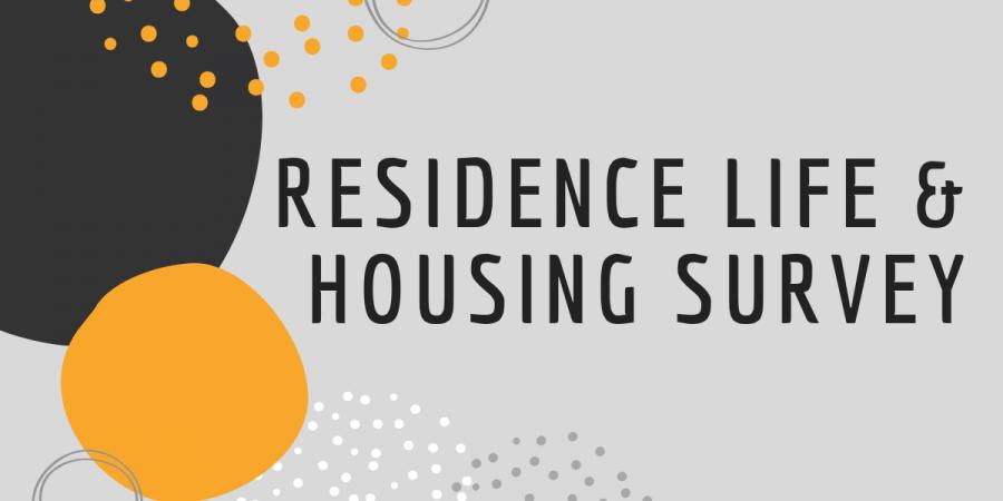 Residence Life & Housing Survey