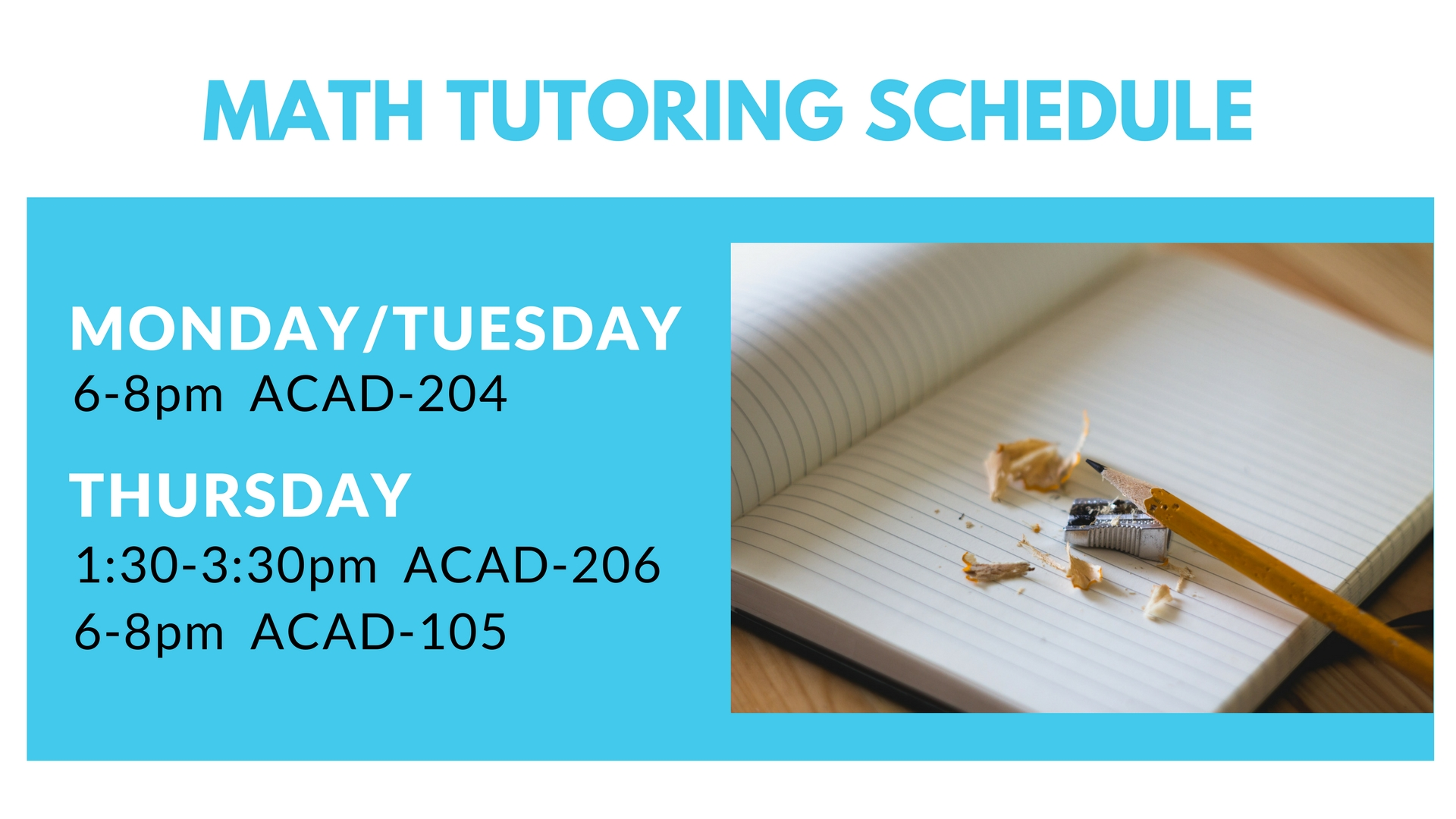 Math Tutoring Schedule (Digital Signage)