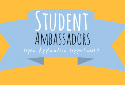 Be a Student Ambassador – Open Application Opportunity!