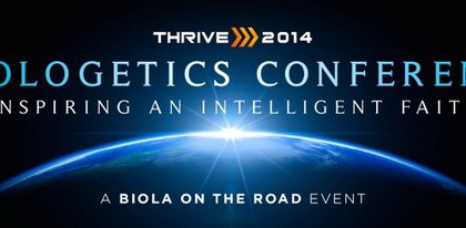 Thrive 2014: Apologetics Conference