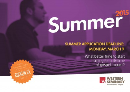 Western Seminary summer apps due March 9