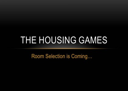 Room Selection is Coming…