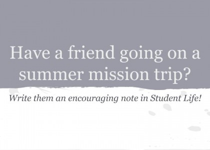 Encouragement Notes for Summer Missions
