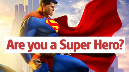 Are You a Super Hero? If so, we want to hire YOU!