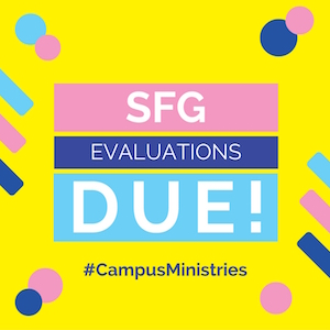 SFG Evaluations DUE!