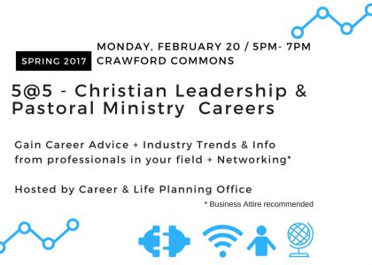 5@5 Christian Leadership & Pastoral Ministry Careers – Monday, Feb. 20 @5pm