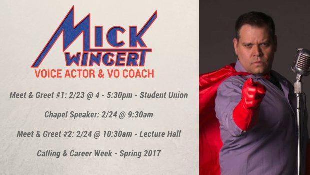 Calling & Career Week – Voice Actor & Coach Mick Wingert