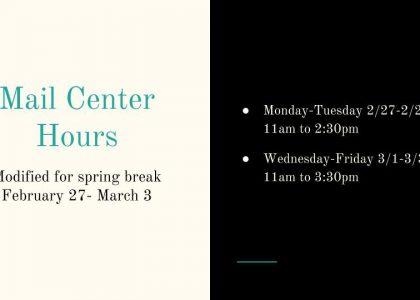 Mail Center Hours for Spring Break