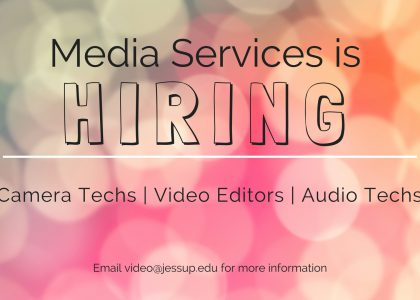 MEDIA SERVICES IS HIRING NOW!!!