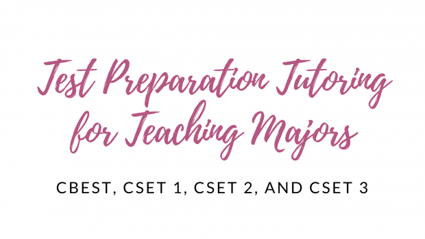 Now Offering CBEST & CSET Test Prep Tutoring!