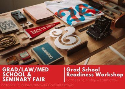 Grad/Law/Med School & Seminary Fair 10/18