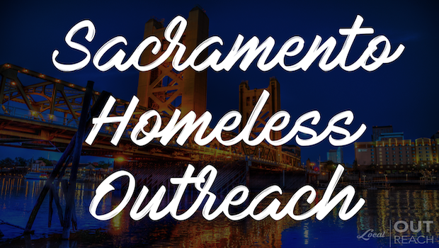 Sacramento Homeless Outreach