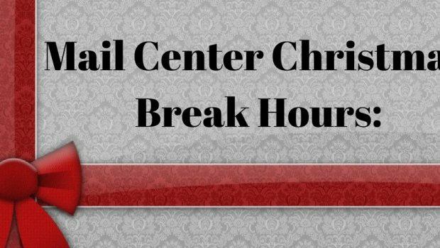 Mail Center Break Hours