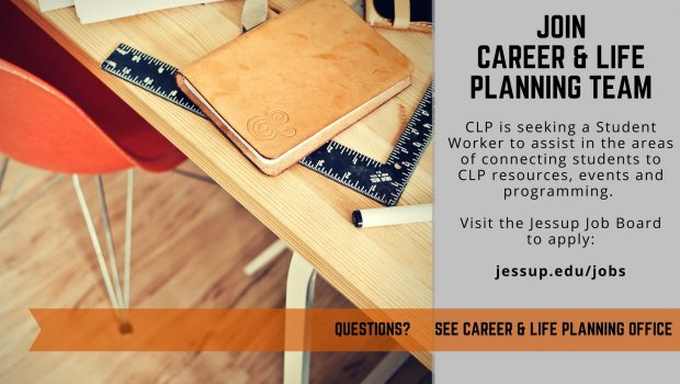 Now Hiring for Fall 2018 – Career & Life Planning Student Assistant