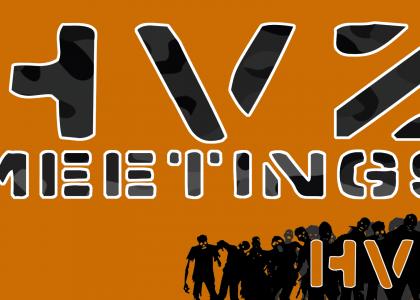 HVZ Meetings