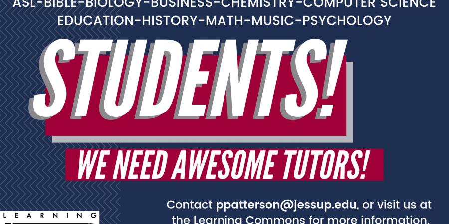 Student Tutors Needed!
