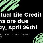 Spiritual Life Credit Forms Due!