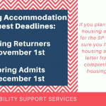 Spring Housing Accommodation Request Deadline