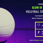 Glow In The Dark Volleyball Tournament | Team Registration Open