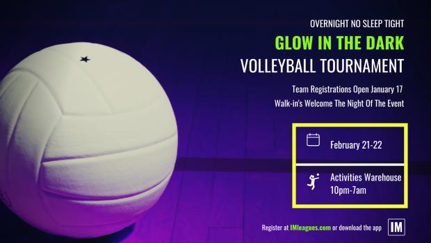 Glow In The Dark Volleyball Tournament | Team Registration Open