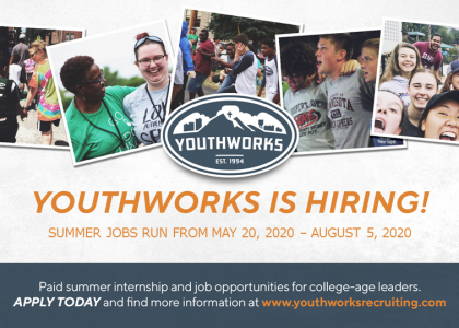 YouthWorks hiring for summer ministry positions – PAID