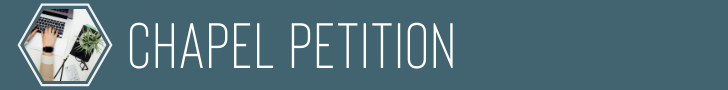 Chapel Petition
