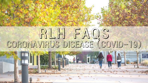 RLH FAQS Coronavirus Disease (COVID-19)