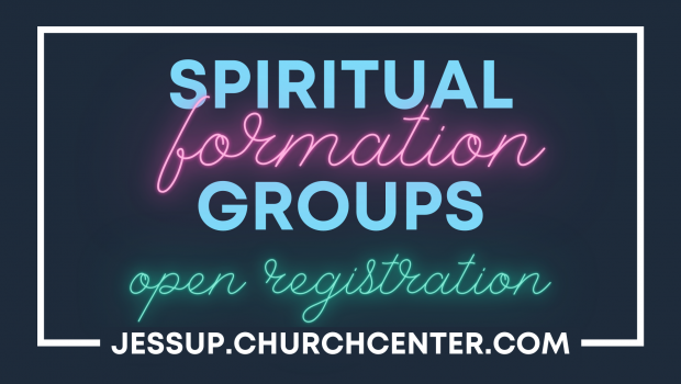 Spiritual Formation Group Registration is OPEN!