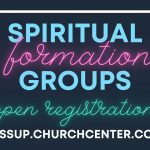 Spiritual Formation Groups Open Registration