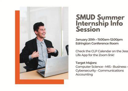SMUD Summer 2021 Internships – Accepting applications thru Jan. 31 (Info session 1/20 @11am)